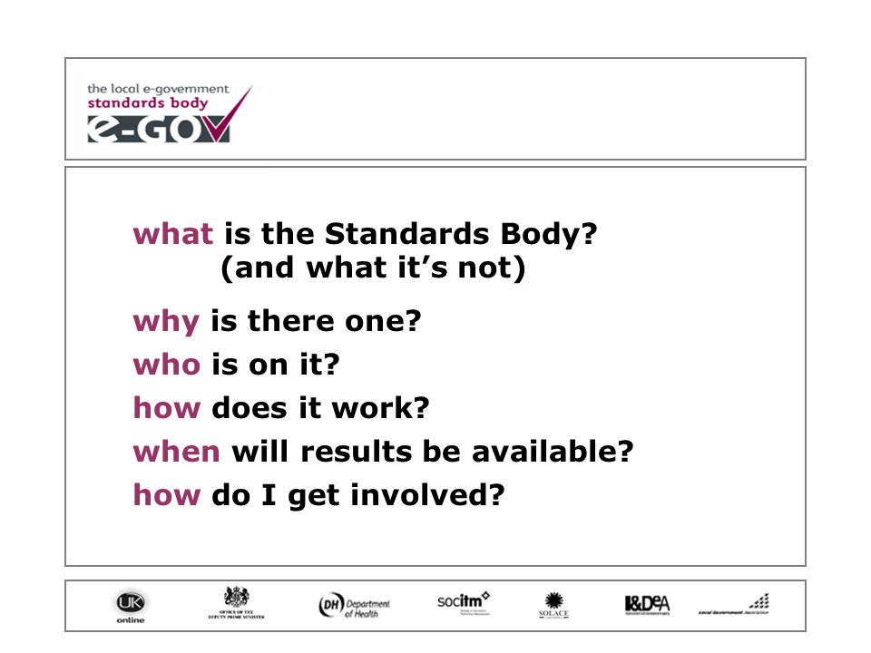 what is the Standards Body. (and what it's not) why is there one.