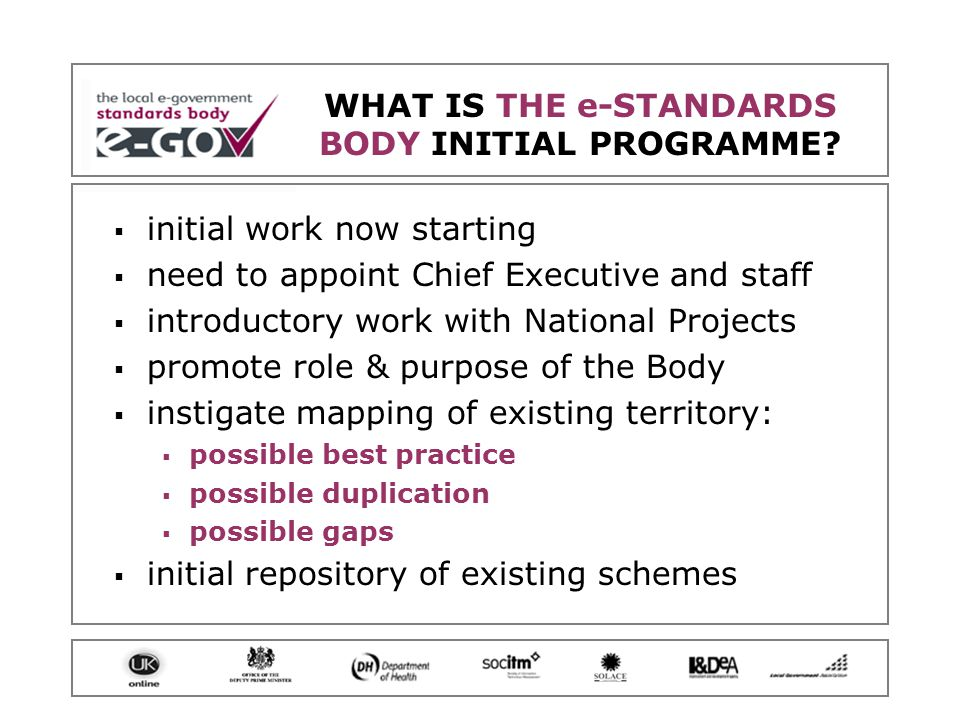 GETTING INVOLVED WITH THE e-STANDARDS BODY.