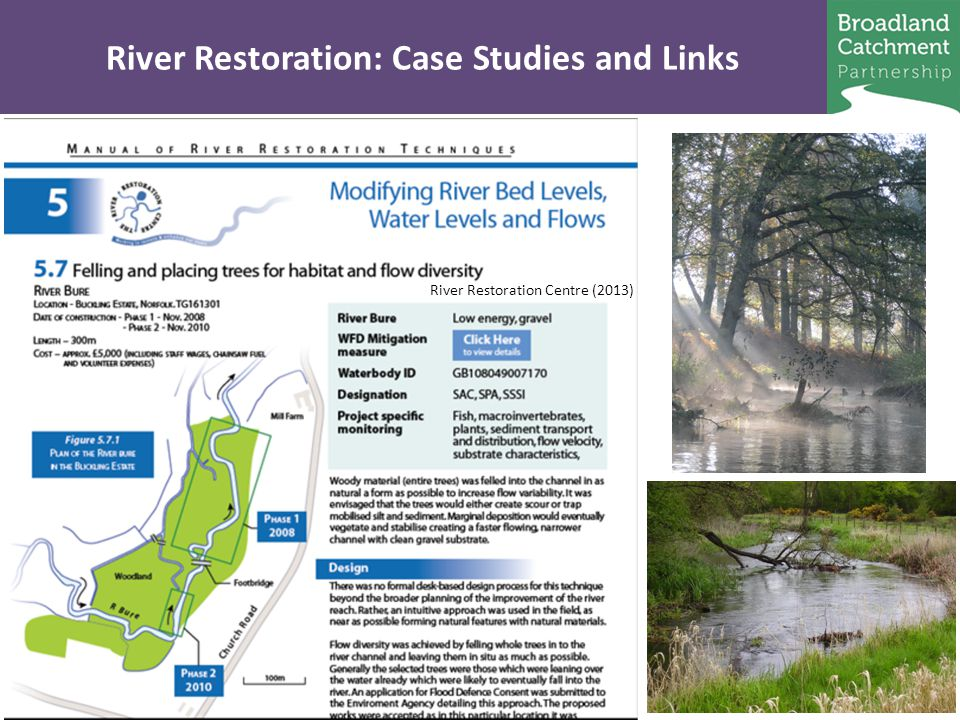 River Restoration: Case Studies and Links River Restoration Centre (2013)