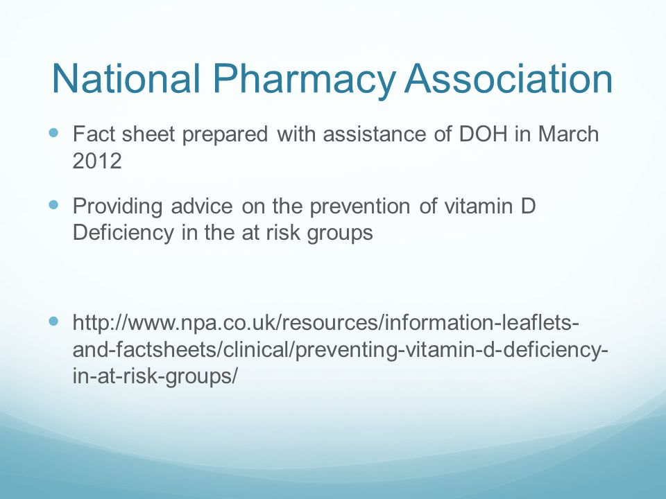 National Pharmacy Association Fact sheet prepared with assistance of DOH in March 2012 Providing advice on the prevention of vitamin D Deficiency in t