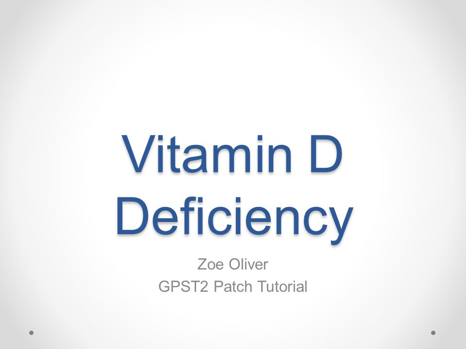 Vitamin D Deficiency Zoe Oliver GPST2 Patch Tutorial