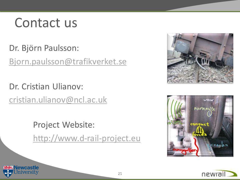 Contact us Dr. Björn Paulsson: Bjorn.paulsson@trafikverket.se Dr.