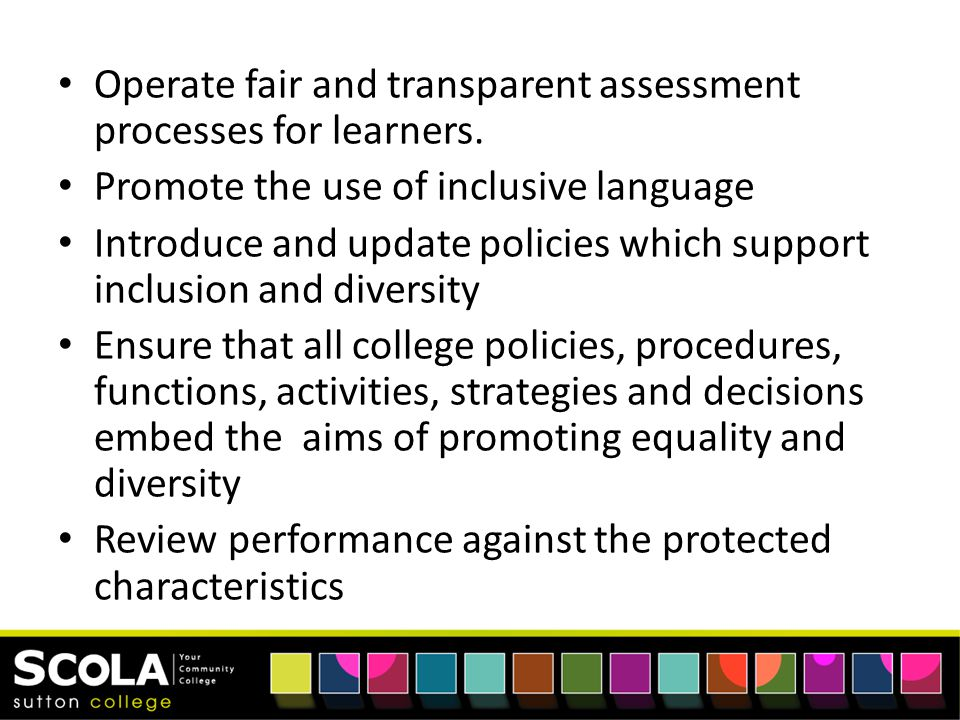Operate fair and transparent assessment processes for learners.