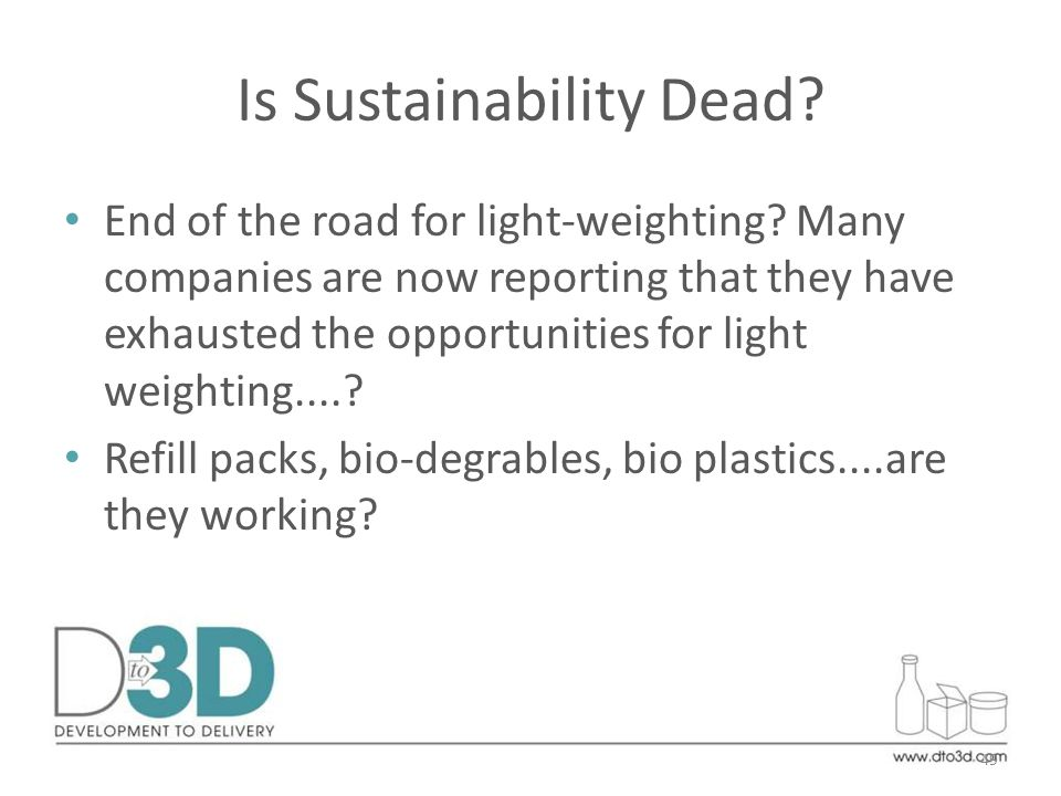 Is Sustainability Dead. End of the road for light-weighting.