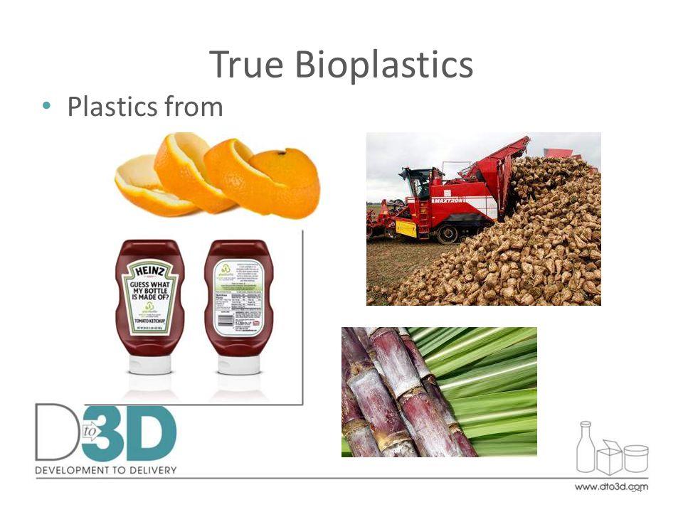 True Bioplastics Plastics from 54