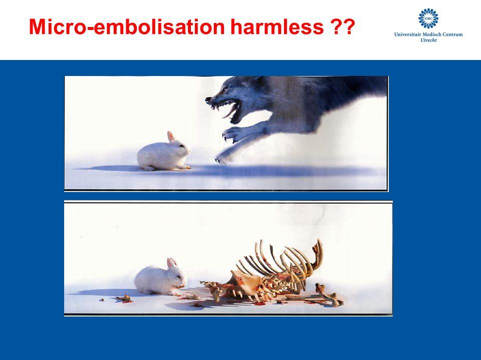 Micro-embolisation harmless