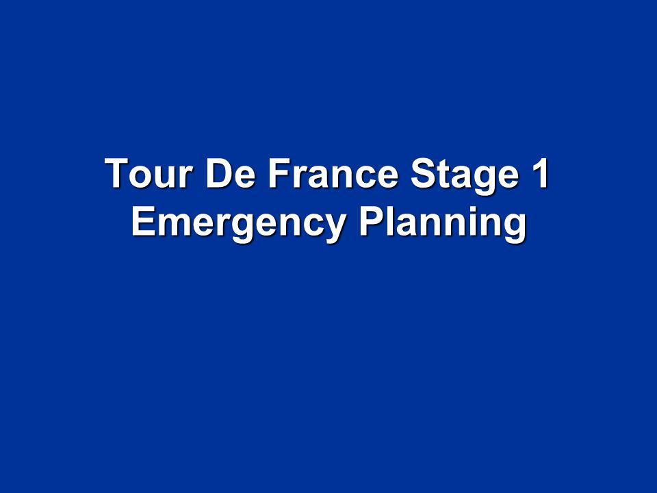Tour De France Stage 1 Emergency Planning