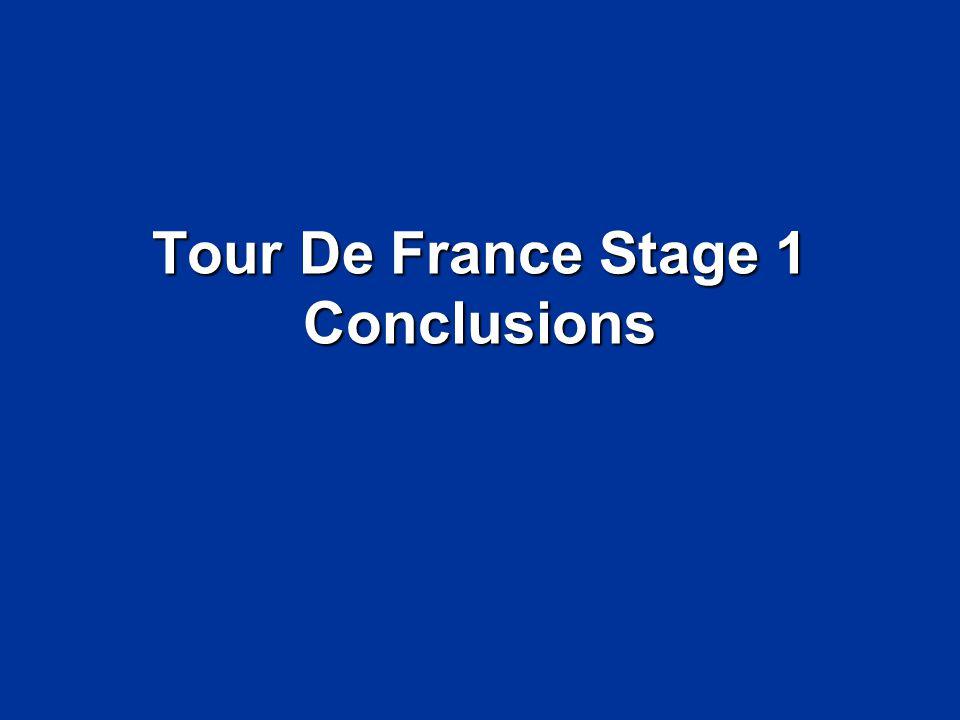 Tour De France Stage 1 Conclusions