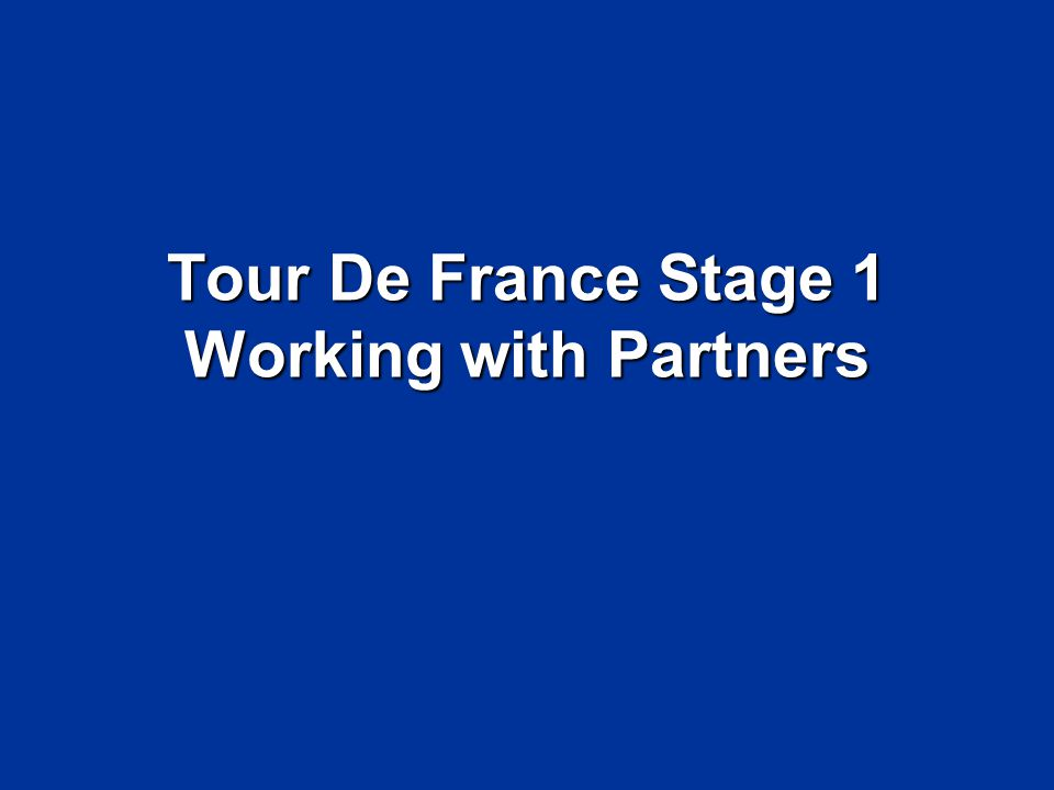 Tour De France Stage 1 Working with Partners