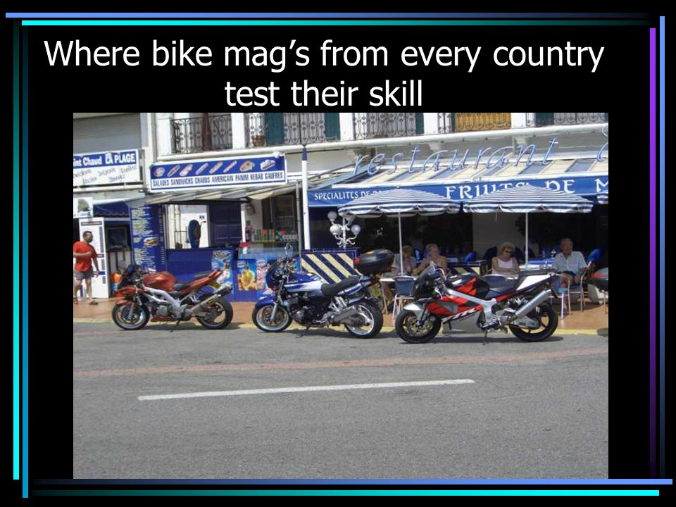 Where bike mag's from every country test their skill
