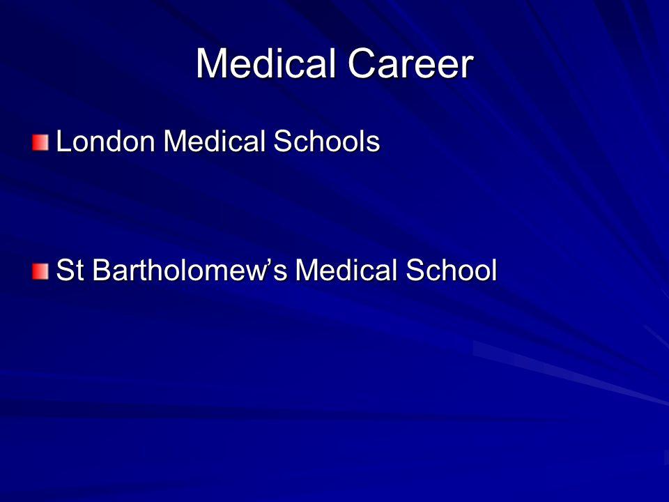 Medical Career London Medical Schools St Bartholomew's Medical School