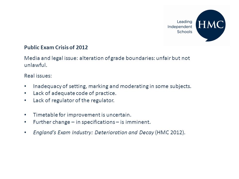 Public Exam Crisis of 2012 Media and legal issue: alteration of grade boundaries: unfair but not unlawful.