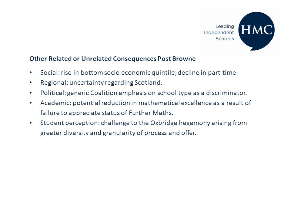 Other Related or Unrelated Consequences Post Browne Social: rise in bottom socio economic quintile; decline in part-time.