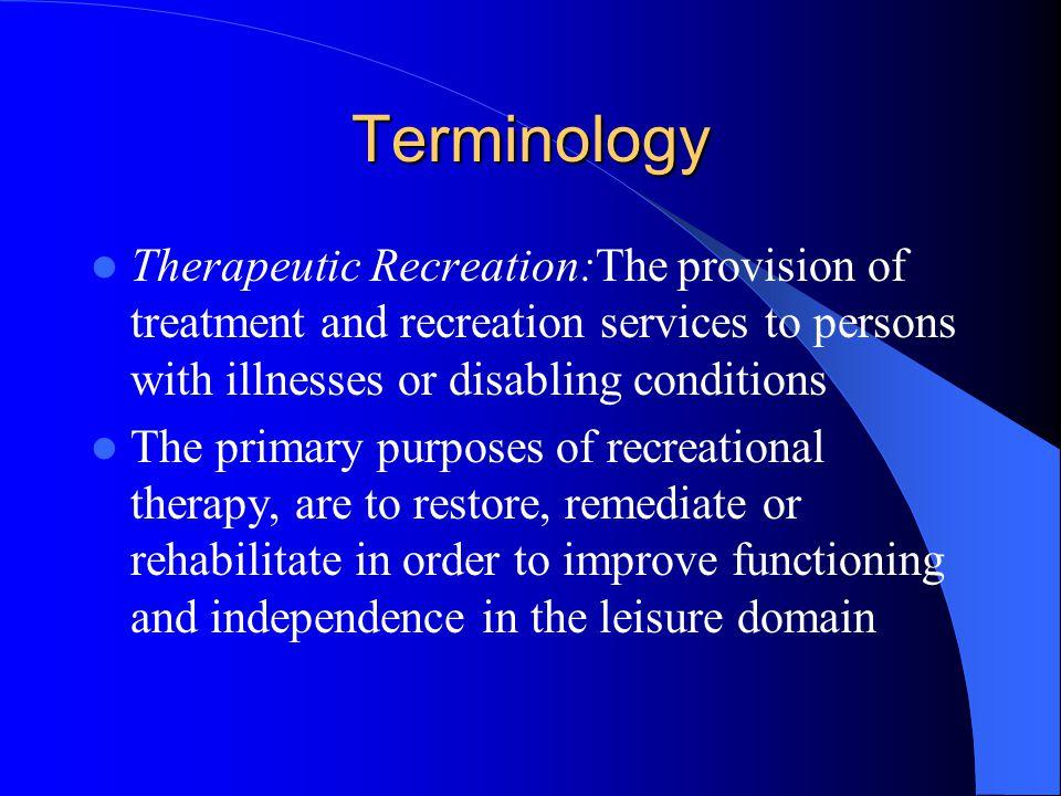 Leisure Ability Model Leisure Ability Model: 1.Treatment services 2.