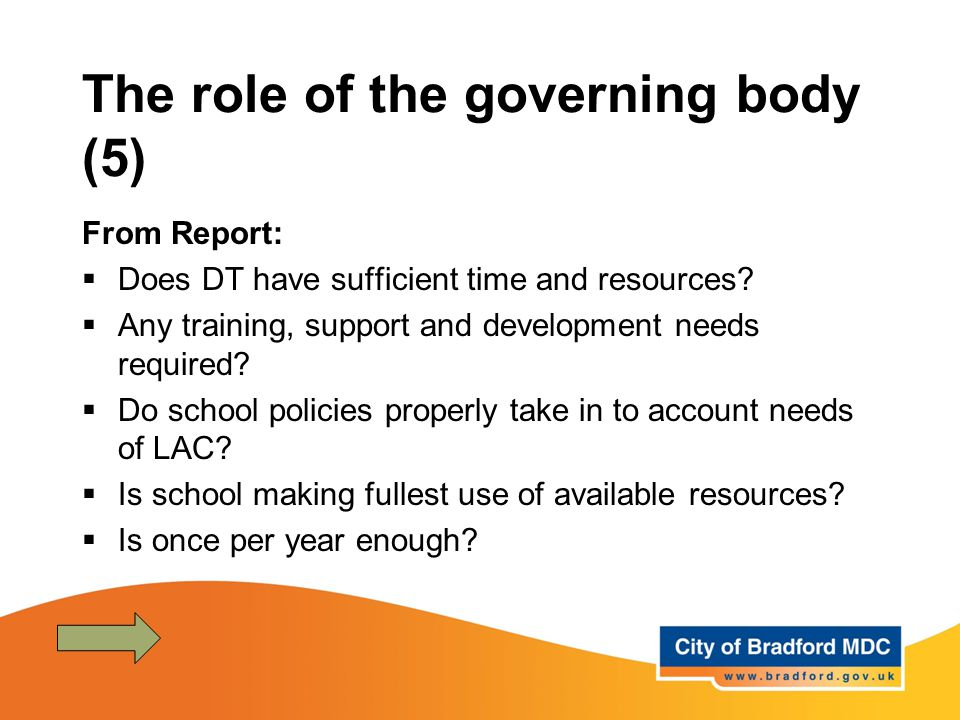 The role of the governing body (5) From Report:  Does DT have sufficient time and resources?  Any training, support and development needs required?