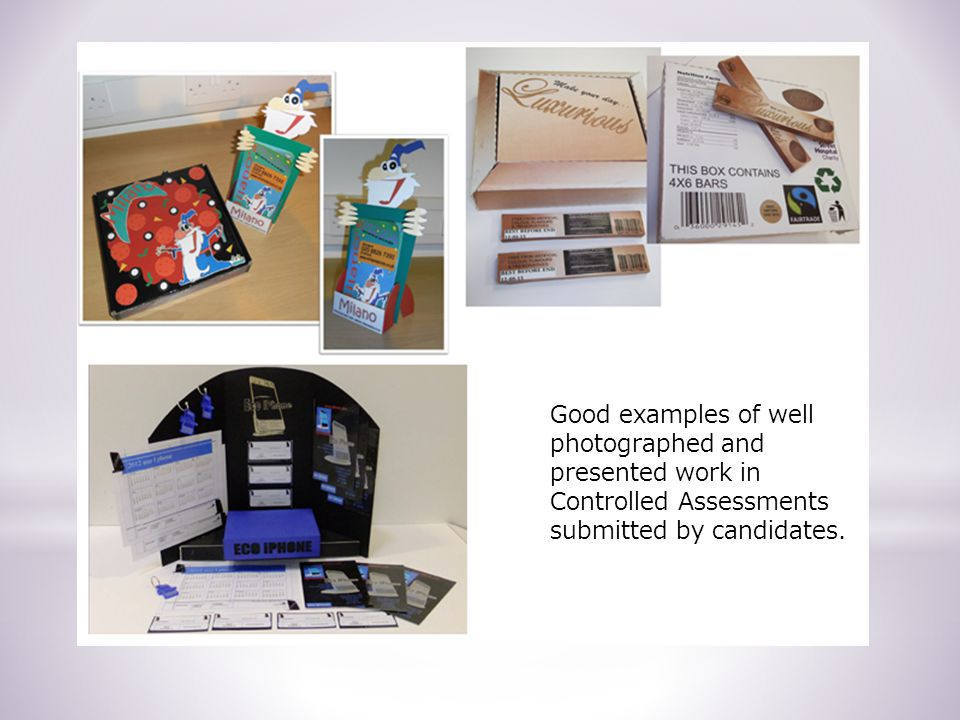 Good examples of well photographed and presented work in Controlled Assessments submitted by candidates.