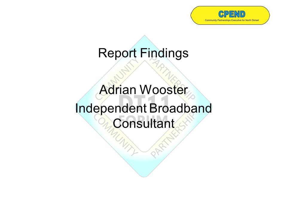 Report Findings Adrian Wooster Independent Broadband Consultant
