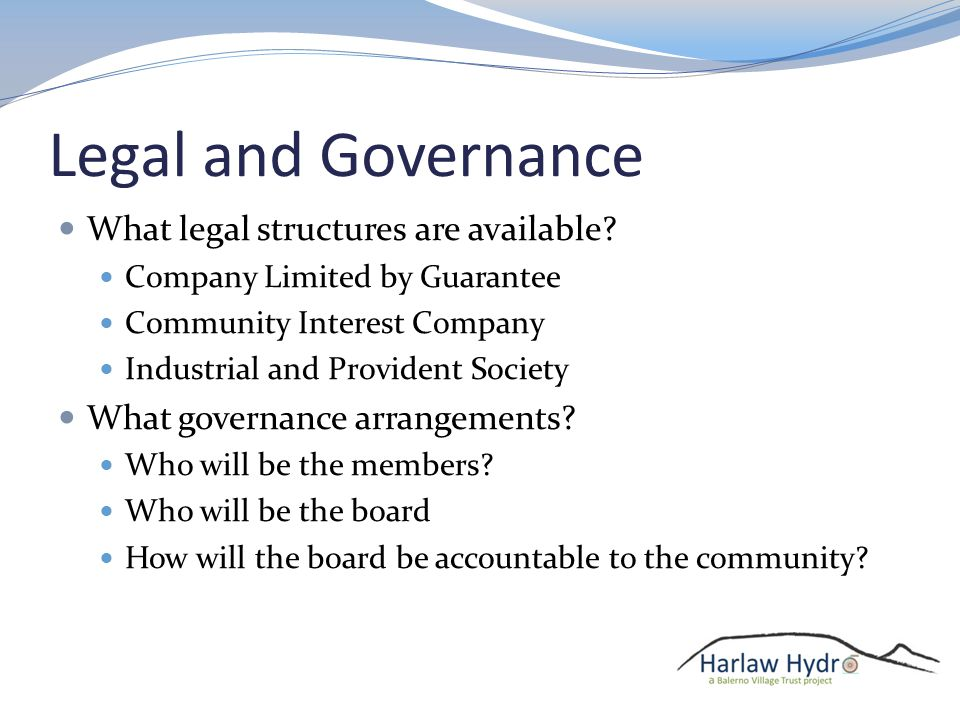 Legal and Governance What legal structures are available.