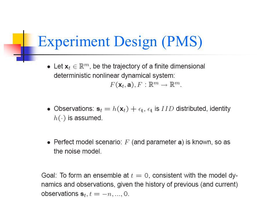 Experiment Design (PMS)