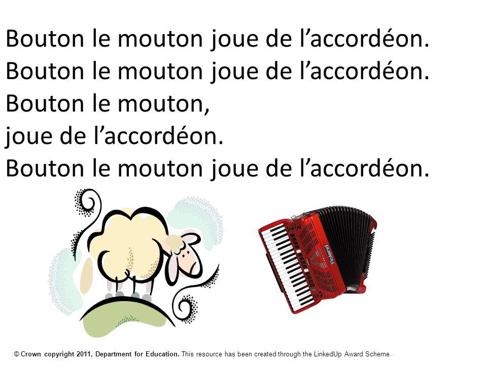 © Crown copyright 2011, Department for Education. This resource has been created through the LinkedUp Award Scheme. Bouton le mouton joue de l'accordé
