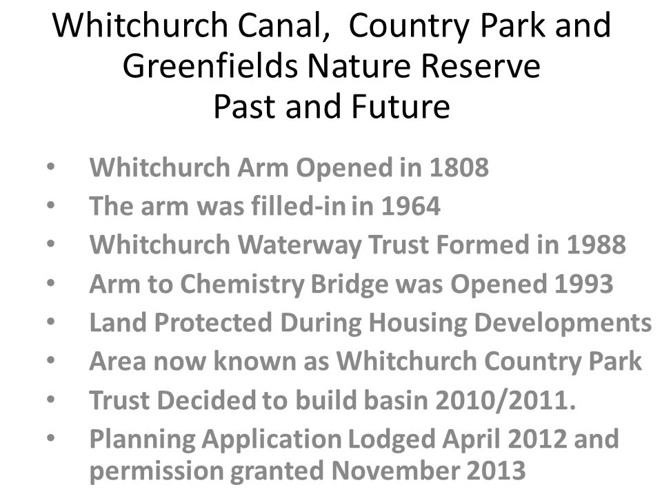 Plans For Canal Basin The trust reviewed all the options in 2010/11 and decided at an EGM to pursue a canal basin.