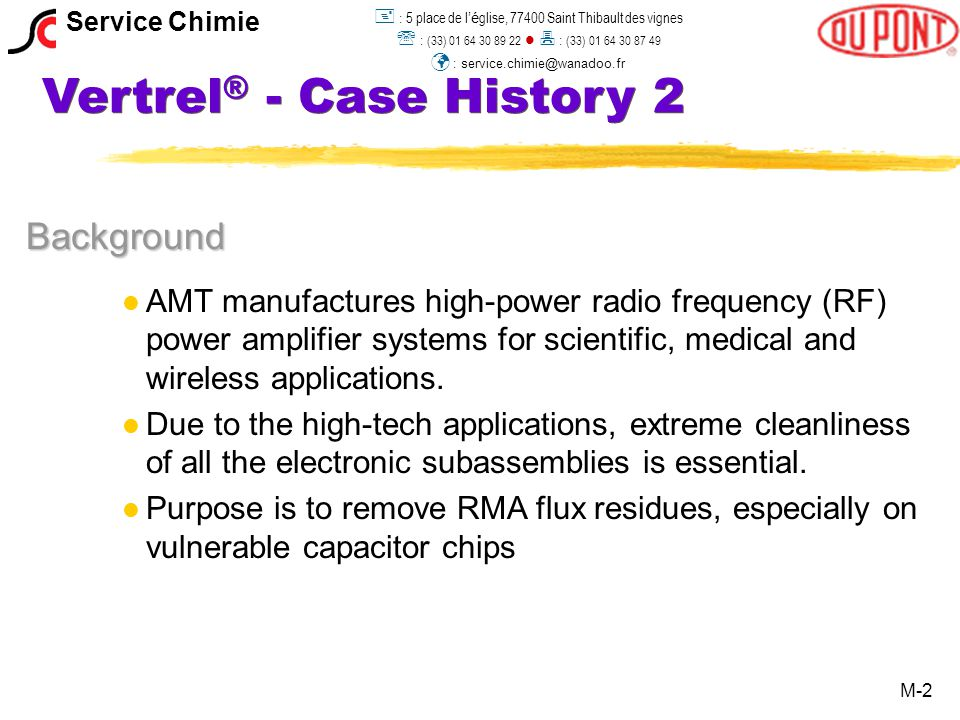 Vertrel ® - Case History 2 Background l l AMT manufactures high-power radio frequency (RF) power amplifier systems for scientific, medical and wireless applications.