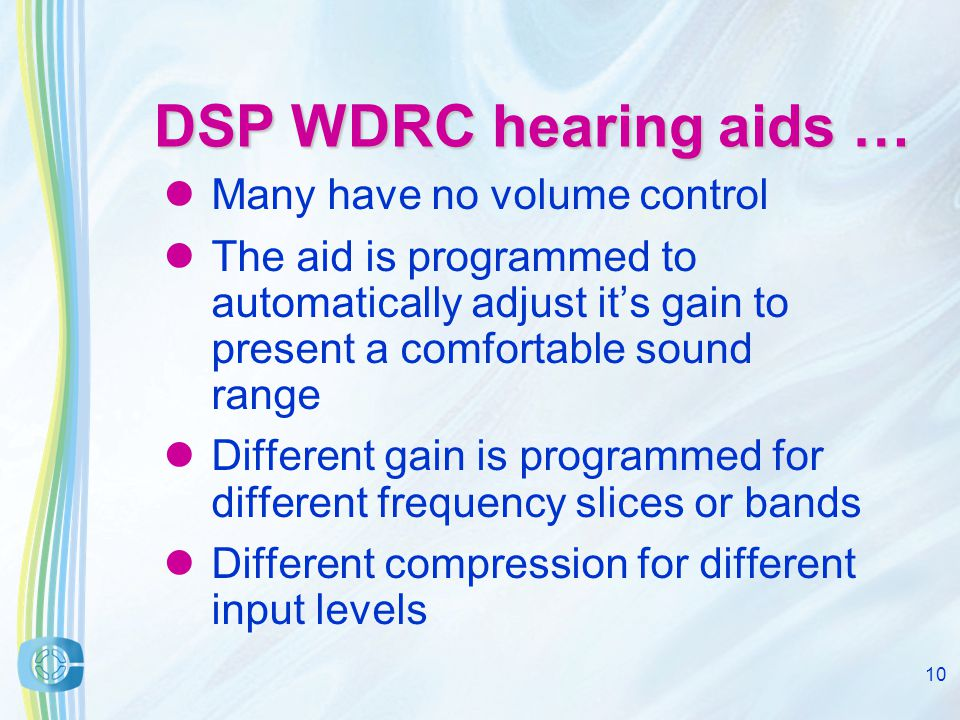 9 FM signal enters before any DSP, in parallel with the microphone input The loudest input will drive the compressor Design of DSP hearing aids H.A.