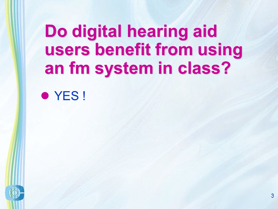 2 Introduction Digital hearing aids are here to stay.