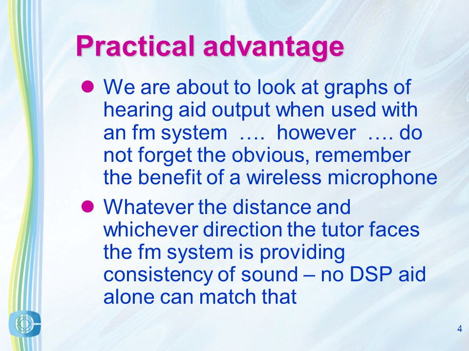 3 Do digital hearing aid users benefit from using an fm system in class YES !