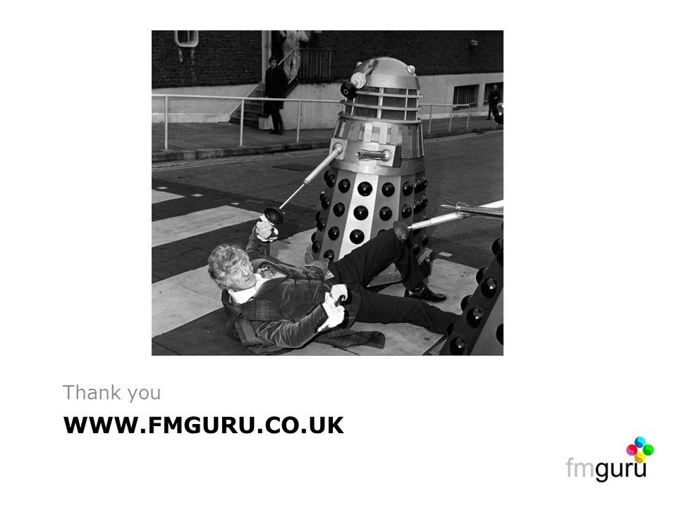 WWW.FMGURU.CO.UK Thank you
