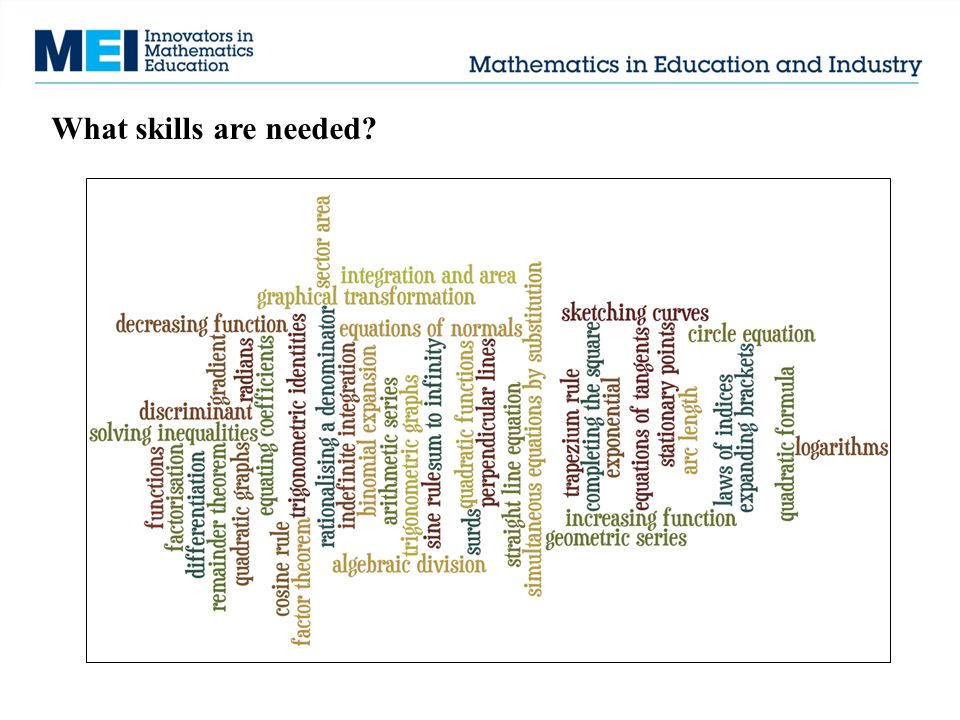 What skills are needed