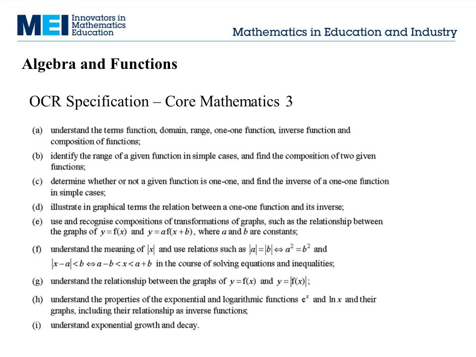 Algebra and Functions OCR Specification – Core Mathematics 3