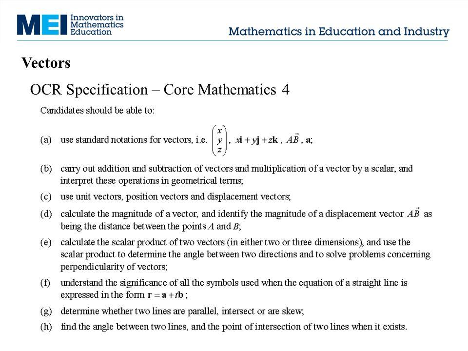 Vectors OCR Specification – Core Mathematics 4