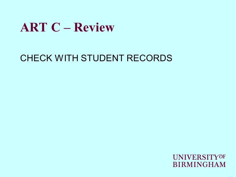 ART C – Review CHECK WITH STUDENT RECORDS