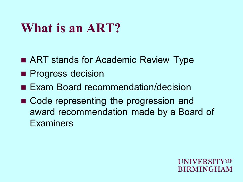 ART D – Proceed with Outstanding Requirements (2) WHAT DOES IT DO.