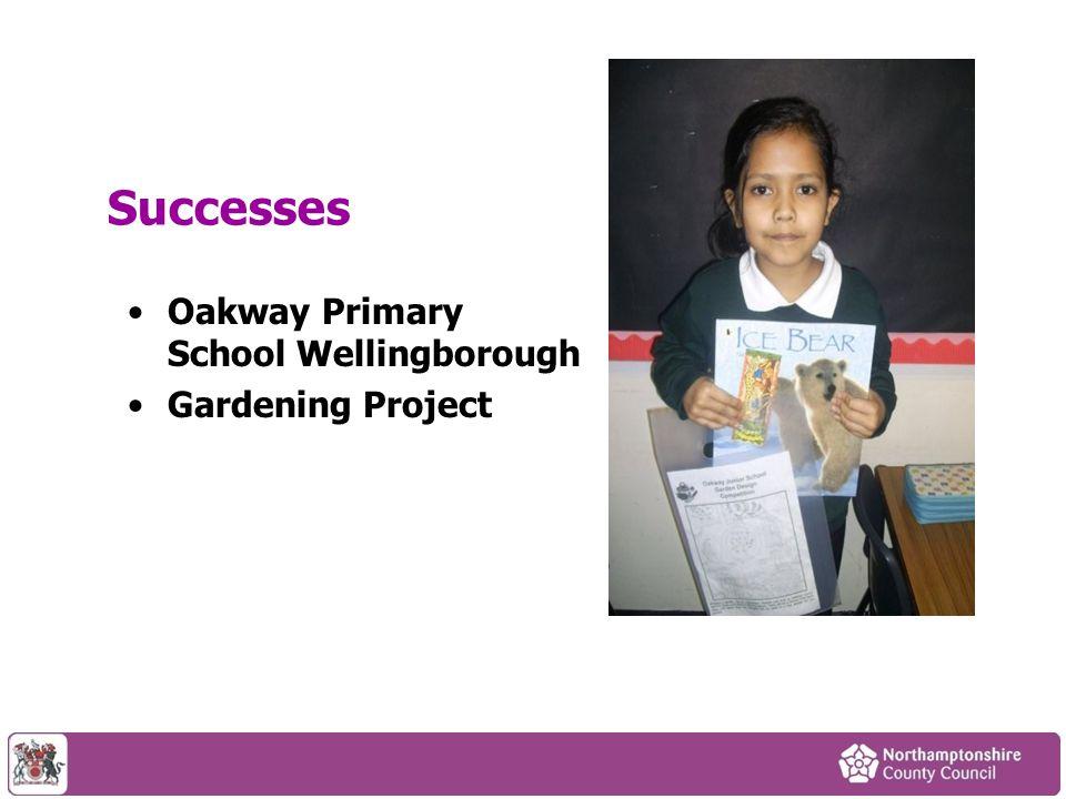 Successes Oakway Primary School Wellingborough Gardening Project
