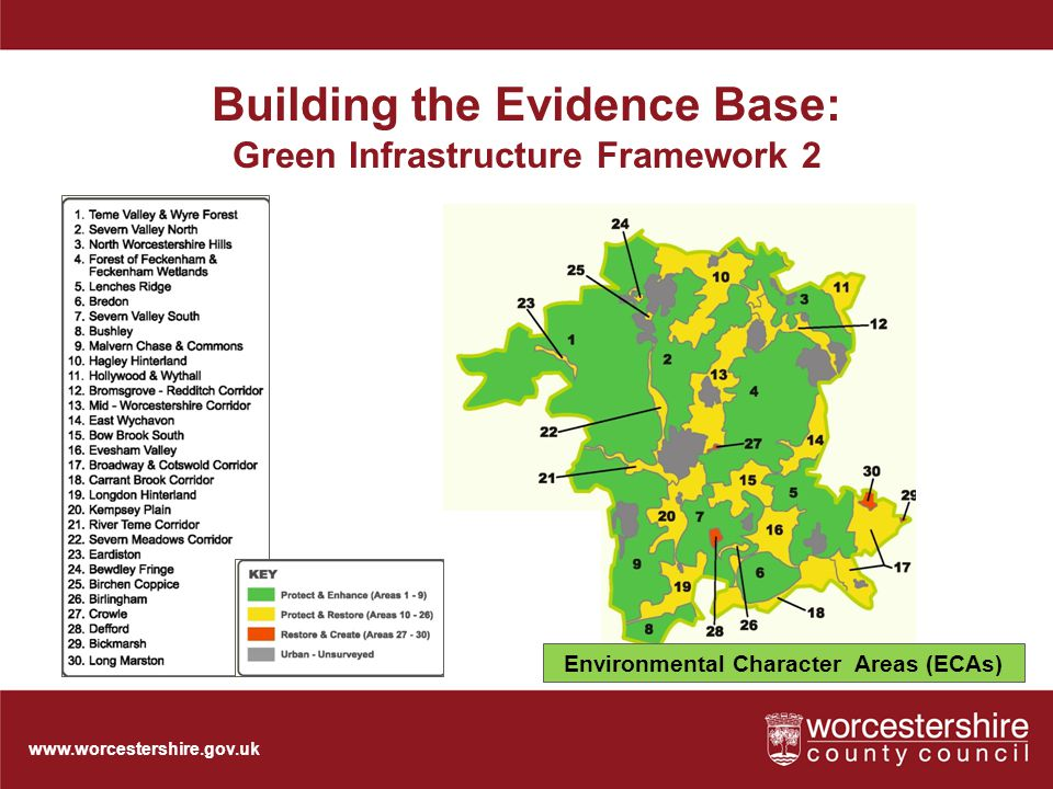www.worcestershire.gov.uk Building the Evidence Base: Green Infrastructure Framework 2 Environmental Character Areas (ECAs)