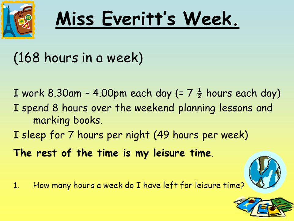 9 Miss Everitt's Week.