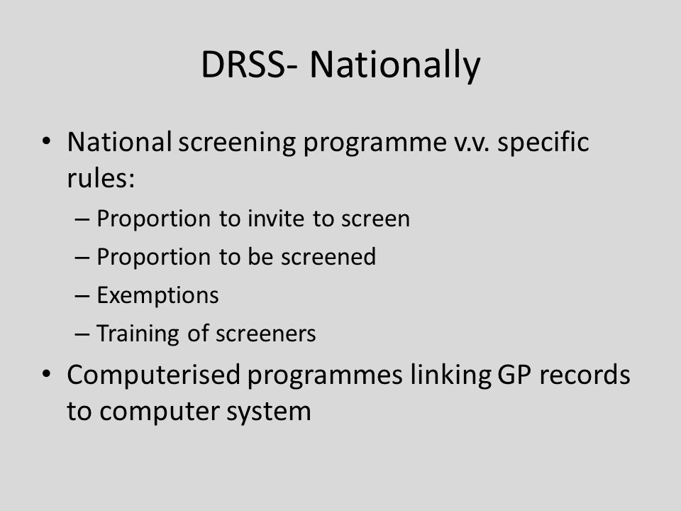 DRSS- Nationally National screening programme v.v.