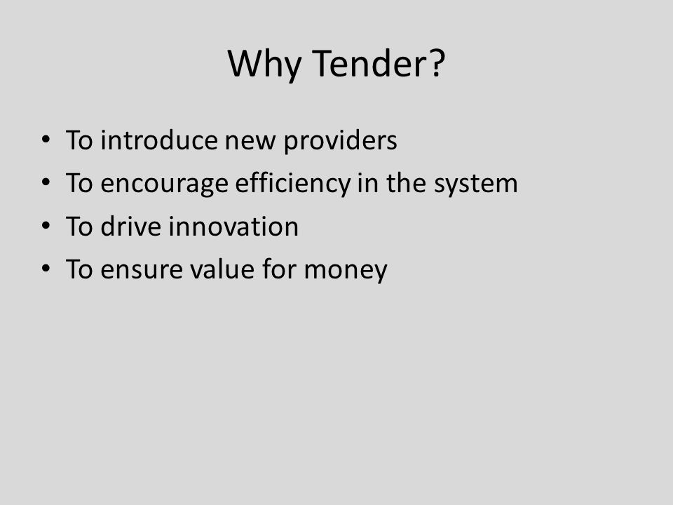 Why Tender.