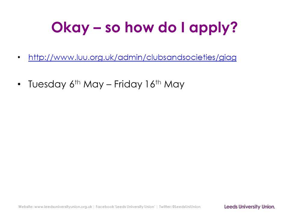 Website: www.leedsuniversityunion.org.uk   Facebook 'Leeds University Union'   Twitter: @LeedsUniUnion