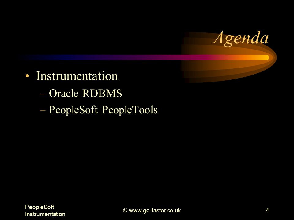 PeopleSoft Instrumentation © www.go-faster.co.uk25 Metrics Metric IDs specified on transaction definition PSPMTRANSDEFN –Metrics Types defined on PSPMMETRICDEFN Type 1: Counters (including timers) –Metric 4: Total Servlet Request time (ms) Type 2: Gauges –Metric 102: %CPU Used Type 3: Numeric Identifier –Metric 20: HTTP response code Type 4: String Identifier –Metric 27: File Name