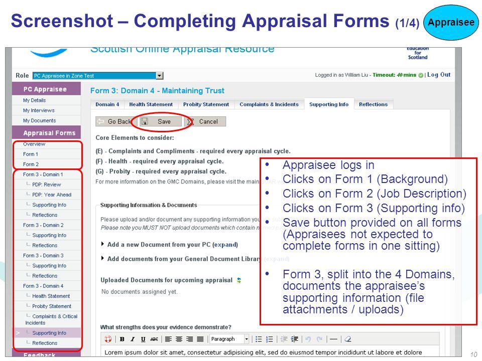 10 Screenshot – Completing Appraisal Forms (1/4) Appraisee logs in Clicks on Form 1 (Background) Clicks on Form 2 (Job Description) Clicks on Form 3 (