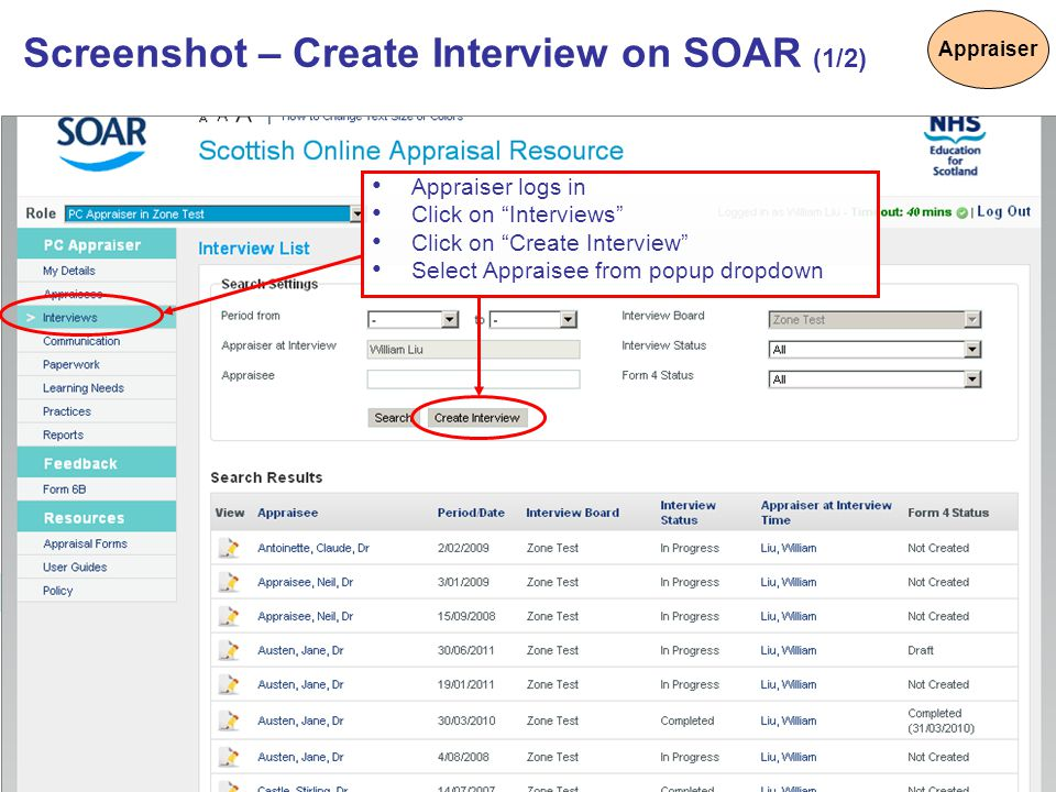"""6 Appraiser logs in Click on """"Interviews"""" Click on """"Create Interview"""" Select Appraisee from popup dropdown Screenshot – Create Interview on SOAR (1/2)"""