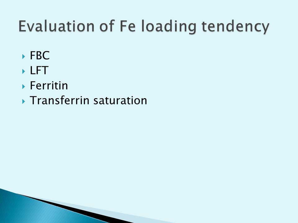  FBC  LFT  Ferritin  Transferrin saturation