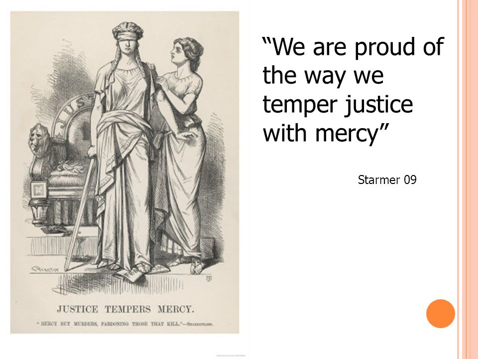 We are proud of the way we temper justice with mercy Starmer 09