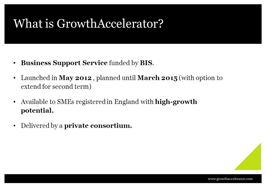What is GrowthAccelerator. Business Support Service funded by BIS.