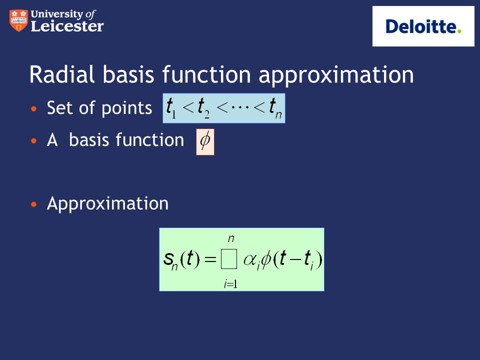 Summary It is worthwhile to explore the use of radial basis functions for approximation.