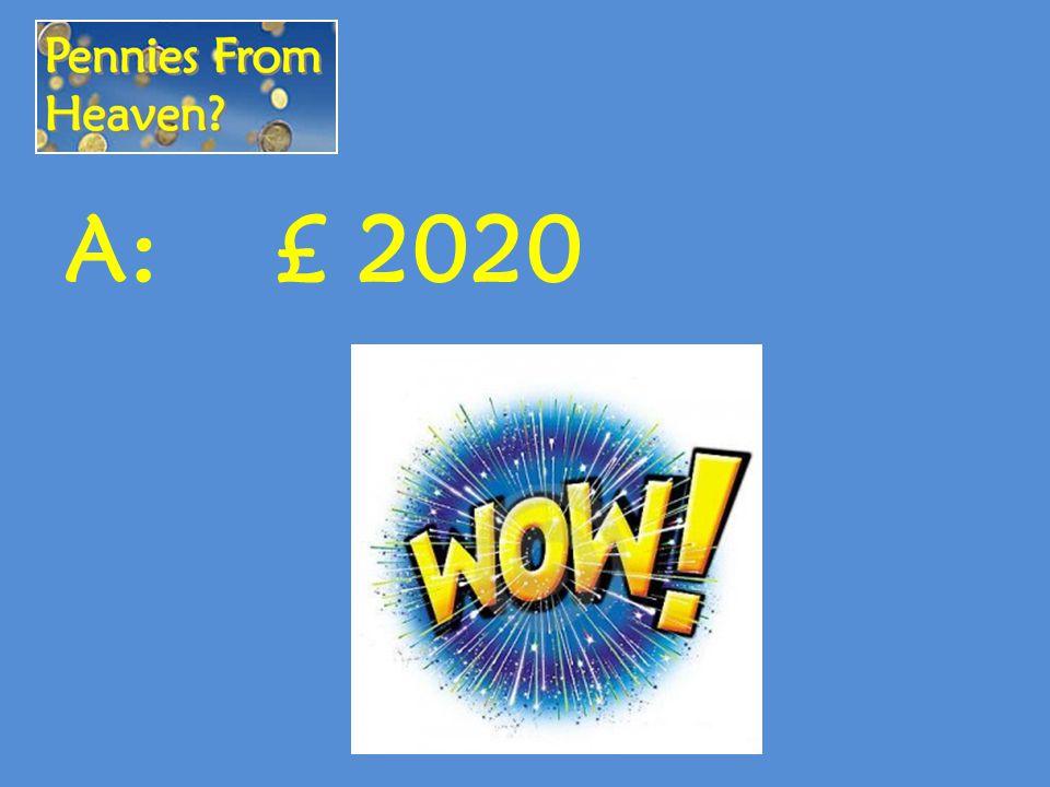 A: £ 2020