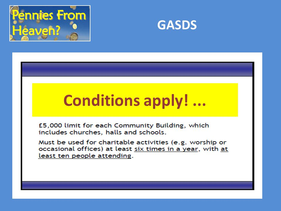 Conditions apply!... GASDS
